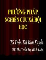 Bài giảng Phương pháp nghiên cứu Xã hội học - Trần Th.Kim Xuyến, Trần Th.Bích Liên