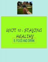 Bài giảng điện tử tham khảo thao giảng, thi GV anh 6 Unit 10 Staying healthy (33)