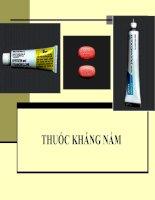 Bài giảng Dược lý chuyên đề  Thuốc kháng nấm