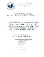 NhỮng yẾu tỐ tài chính tác đỘng đẾn tỶ lỆ chi trẢ cỔ tỨc cỦa các doanh nghiỆp niêm yẾt trên Sàn Giao DỊch ChỨng Khoán Thành PhỐ HỒ Chí Minh (HSX)