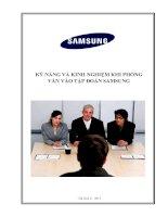 Kỹ năng và kinh nghiệm khi phỏng vấn vào tập đoàn SamSung Việt Nam (tổng hợp kinh nghiệm từ các diễn đàn việc làm)