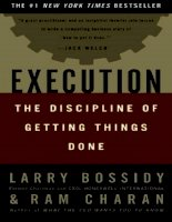 Execution: The Discipline of Getting Things Done by Ram Charan, Larry Bossidy