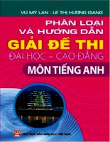 Bộ sách Phân Loại Và Hướng Dẫn Giải Đề Thi ĐHCĐ trường chuyên Lê Hồng Phong môn Tiếng Anh
