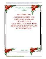 CHUYÊN ĐỀ CNTT CÁCH BIẾN CHIẾC USB  THÀNH BỘ NHỚ RAM  CỦA MÁY TÍNH  GIÚP TĂNG TỐC MÁY TÍNH TRONG WINDOWS VISTA 78 VÀ WINDOWS XP.