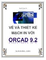 VẼ VÀ THIẾT KẾ MẠCH IN VỚI ORCAD 9.2