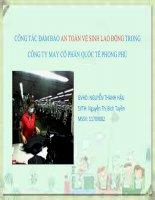 ĐỒ ÁN CÔNG NGHỆ MAY CÔNG TÁC ĐẢM BẢO AN TOÀN VỆ SINH LAO ĐỘNG TRONG CÔNG TY MAY CỔ PHẦN QUỐC TẾ PHONG PHÚ