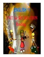Bài giảng tiếng anh 11 unit 14 (reading)