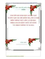 CHUYÊN ĐỀ GIÁO DỤC  ĐÀO TẠO  TUYỂN TẬP CÁC ĐỀ KIỂM TRA, ÔN LUYỆN  MÔN TIẾNG VIỆT LỚP 2 CUỐI HK2  THEO CHUẨN KIẾN THỨC KĨ NĂNG  VÀ THEO THÔNG TƯ 302014.