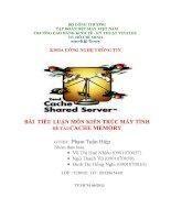 BÀI  TIỂU LUẬN môn KIẾN TRÚC máy TÍNH đề tài CACHE MEMORY