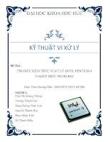 Đề Tài  TÌM HIỂU KIẾN TRÚC VI XỬ LÝ INTEL PENTIUM 4 VI KIẾN TRÚC NETBURST Giáo Viên Hướng Dẫn  NGUYỄN VIỆT HÙNG môn kỹ thuật vi xử lý
