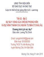 Slide sử 7 SỰ SUY VONG CỦA CHẾ ĐỘ PHONG KIẾN VÀ SỰ HÌNH THÀNH CHỦ NGHĨA TƯ BẢN Ở CHÂU ÂU _Thị Chinh