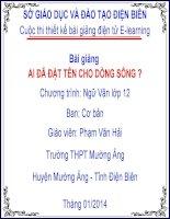Slide văn 12 AI ĐÃ ĐẶT TÊN CHO DÒNG SÔNG  _Văn Hải