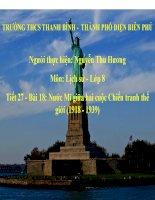 Slide sử 8 Bài 18 Nước Mĩ giữa hai cuộc Chiến tranh thế giới (1918 - 1939) _Thu Hương