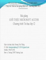 Slide tin học 12 bài 3 giới thiệu microsoft access _D.V Thắng