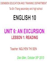 Slide tiếng anh 10 UNIT 6  AN EXCURSION _ Thị Sen