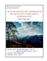 BÀI DỰ THI DÙNG KIẾN THỨC LIÊN MÔN ĐỂ TÌM HIỂU BÀI  TỤC NGỮ VỀ THIÊN NHIÊN VÀ LAO ĐỘNG SẢN XUẤT môn NGỮ VĂN 7