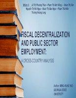Thuyết trình tài chính công FISCAL DECENTRALIZATION AND PUBLIC SECTOR EMPLOYMENT