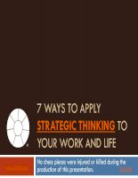 7 Ways to Apply Strategic Thinking to Your Work and Life