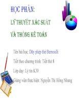 Bài giảng Lý thuyết xác suất và thống kê toán- Dãy phép thử Bernoulli - Nguyễn Thị Hồng Nhung