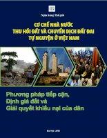 Cơ chế Nhà nước thu hồi đất và chuyển dịch đất đai tự nguyện ở Việt Nam- Phương pháp tiếp cận, định giá đất và giải quyết khiếu nại của dân