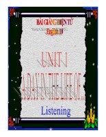 Bài giảng tiếng anh 10 unit 1(listening)
