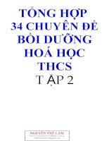 Tổng hợp 34 chuyên đề bồi dưỡng học sinh giỏi môn hóa THCS tập 2