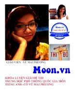 Khóa luyện giải đề thi trung học phổ thông quốc gia môn tiếng anh Moon.vn (có key) cô Vũ Mai Phương