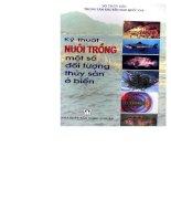 Ebook Kỹ thuật nuôi trồng một số đối tượng thủy sản ở biển- Phần 1 - NXB Nông nghiệp