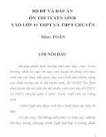 BỘ ĐỀ VÀ ĐÁP ÁN ÔN THI TUYỂN SINH  VÀO LỚP 10 THPT VÀ THPT CHUYÊN