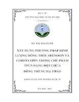 Xây dựng phương pháp định lượng đồng thời adenosin và cordycepin trong chế phẩm TPCN dạng bột chứa đông trùng hạ thảo