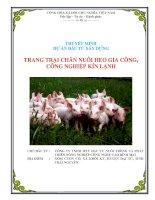 THUYẾT MINH DỰ ÁN ĐẦU TƯ XÂY DỰNG Dự án trang trại nuôi heo gia công công nghiệp kín lạnh