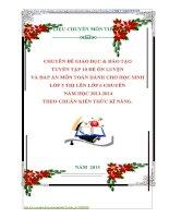 CHUYÊN ĐỀ GIÁO DỤC  ĐÀO TẠO TUYỂN TẬP 10 ĐỀ ÔN LUYỆN VÀ ĐÁP ÁN MÔN TOÁN DÀNH CHO HỌC SINH LỚP 5 THI LÊN LỚP 6 CHUYÊN  NĂM HỌC 20132014 THEO CHUẨN KIẾN THỨC KĨ NĂNG.