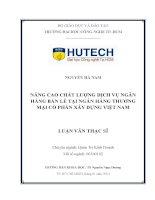 Nâng cao chất lượng dịch vụ ngân hàng bán lẻ tại ngân hàng TMCP Xây dựng Việt Nam.PDF