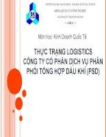 Tiểu luận thuyết trình thực trạng logistics công ty cổ phần dịch vụ phân phối tổng hợp dầu khí