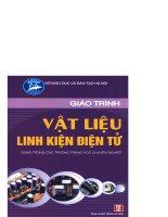 Giáo trình Vật liệu - Linh kiện điện tử - Phần 1 – TS. Phạm Thanh Bình (chủ biên)