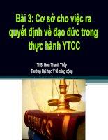 Bài 3 Cơ sở cho việc ra quyết định về đạo đức trong thực hành YTCC, THS.HỨA THANH THỦY, ĐẠI HỌC Y TẾ CÔNG CỘNG