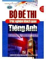 Bộ Đề Thi Trắc Nghiệm Khách Quan Tiếng Anh (P1