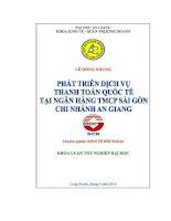 Khóa luận Phát triển dịch vụ thanh toán quốc tế bằng tín dụng chứng từ tại Ngân hàng thương mại cổ phần Sài Gòn chi nhánh An Giang