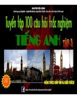Tuyển tập 100 câu trắc nghiệm tiếng anh kèm đáp án và giải thích (tập 3)