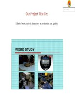 Effect of work study & time study on production and quality