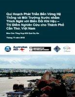 Qui Hoạch Phát Triển Bền Vững Hệ Thống và Môi Trường Nước nhằm Thích Nghi với Biến Đổi Khí Hậu – Thí Điểm Nghiên Cứu cho Thành Phố Cần Thơ, Việt Nam