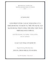 GIẢI PHÁP NÂNG CAO SỰ HÀI LÒNG CỦA KHÁCH HÀNG VỀ DỊCH VỤ THẺ TÍN DỤNG TẠI NGÂN HÀNG TMCP CÔNG THƯƠNG VIỆT NAM TRÊN ĐỊA BÀN TP HỒ CHÍ MINH.PDF