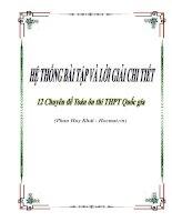 Hệ thống bài tập và lời giải chi tiết 12 Chuyên đề Toán ôn thi THPT Quốc gia của thầy Phan Huy Khải
