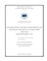 GIẢI PHÁP NÂNG CAO CHẤT LƯỢNG DỊCH VỤ TẠI NGÂN HÀNG TMCP ĐẦU TƯ VÀ PHÁT TRIỂN VIỆT NAM CHI NHÁNH ĐỒNG NAI.PDF