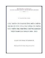 Các nhân tố ảnh hưởng đến chính sách cổ tức của các công ty niêm yết trên thị trường chứng khoán Việt Nam giai đoạn 2008 - 2012 Luận văn thạc sĩ 2013