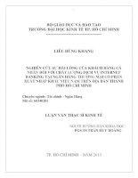 NGHIÊN CỨU SỰ HÀI LÒNG CỦA KHÁCH HÀNG CÁ NHÂN ĐỐI VỚI CHẤT LƯỢNG DỊCH VỤ INTERNET BANKING TẠI NGÂN HÀNG THƯƠNG MẠI CỔ PHẦN XUẤT NHẬP KHẨU VIỆT NAM TRÊN ĐỊA BÀN THÀNH PHỐ HỒ CHÍ MINH.PDF