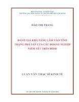 ĐÁNH GIÁ KHẢ NĂNG LÂM VÀO TÌNH TRẠNG PHÁ SẢN CỦA CÁC DOANH NGHIỆP NIÊM YẾT TRÊN HOSE BẰNG MÔ HÌNH THỰC NGHIỆM  LUẬN VĂN THẠC SĨ.PDF
