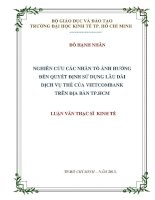 NGHIÊN CỨU CÁC NHÂN TỐ ẢNH HƯỞNG ĐẾN QUYẾT ĐỊNH SỬ DỤNG LÂU DÀI DỊCH VỤ THẺ CỦA VIETCOMNANK TRÊN ĐỊA BÀN TPHCM  LUẬN VĂN THẠC SĨ.PDF