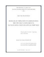ĐÁNH GIÁ SỰ THỎA MÃN CỦA KHÁCH HÀNG ĐỐI VỚI CHẤT LƯỢNG DỊCH VỤ TẠI NGÂN HÀNG TMCP SÀI GÒN SAU HỢP NHẤT  LUẬN VĂN THẠC SĨ.PDF