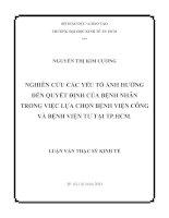 Luận văn thạc sĩ Nghiên cứu các yếu tố ảnh hưởng đến quyết định của bệnh nhân trong việc lực chọn bệnh viện công và bệnh viện tư tại Thành phố Hồ Chí Minh